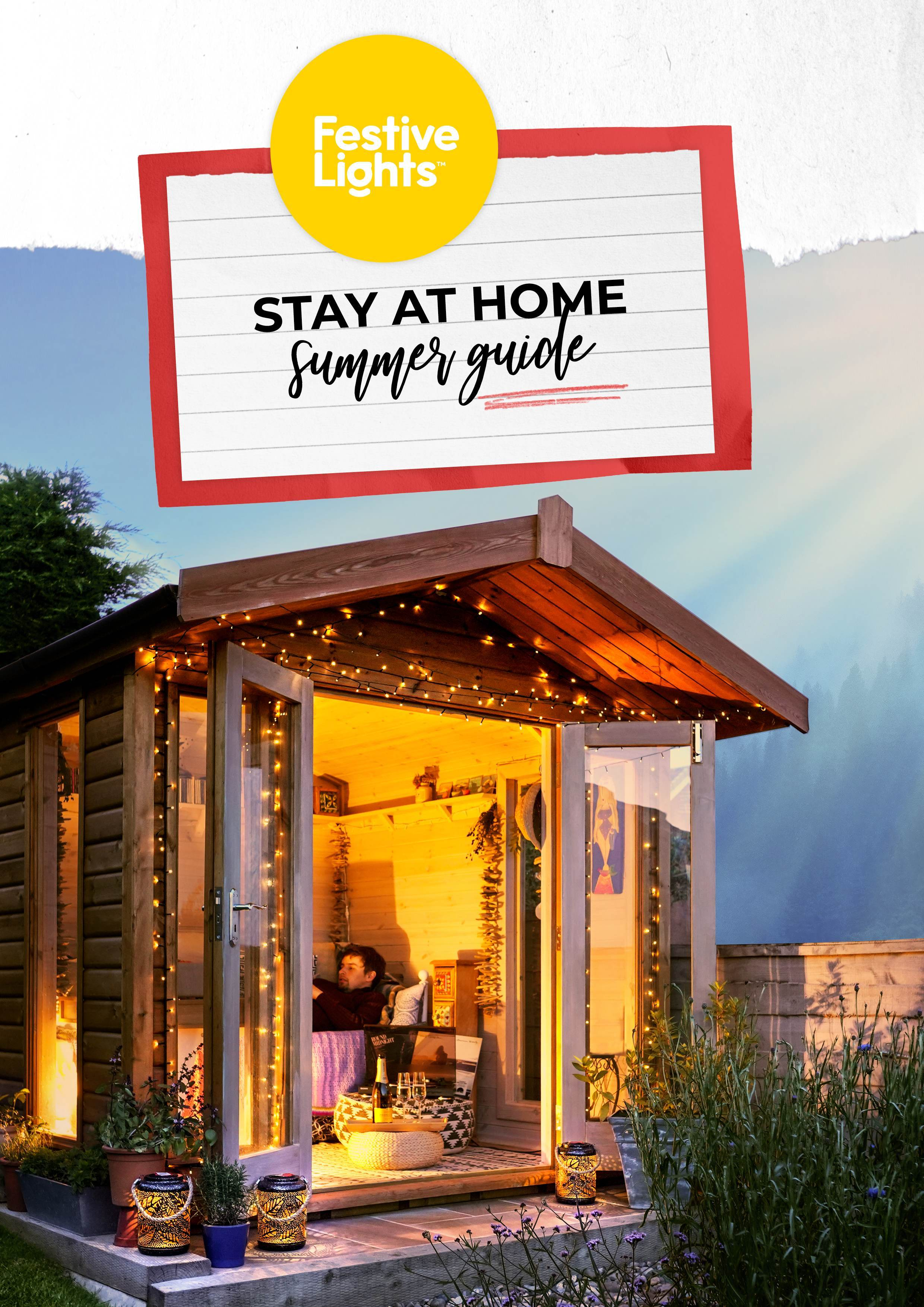 Festive Lights Stay at Home Summer Guide 2020